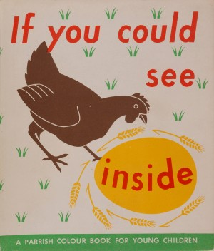 Cover for If You Could See Inside, 1948, with permission of Otto and Marie Neurath Isotype Collection at University of Reading 1