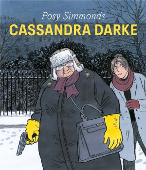 Cover for Cassandra Darke, 2014 © Posy Simmonds