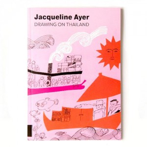 Jacqueline Ayer Drawing on Thailand Book