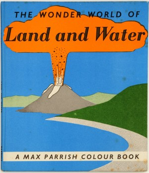Cover for The Wonder World of Land and Water, 1957  © Otto and Marie Neurath Isotype Collection, University of Reading